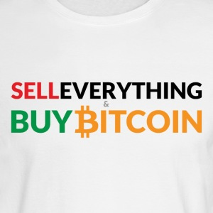 Buy Bitcoin (& Sell Everything) - Men's Long Sleeve T-Shirt