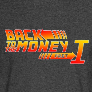 Back To The Mula - Men's Long Sleeve T-Shirt