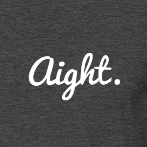 Aight 1 - Men's Long Sleeve T-Shirt