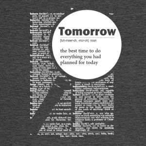 Tomorrow funny definition - Men's Long Sleeve T-Shirt