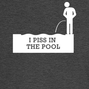 I Piss In The Pool - Men's Long Sleeve T-Shirt