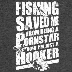 Fishing Saved Me From Becoming A Porn Star T Shirt - Men's Long Sleeve T-Shirt