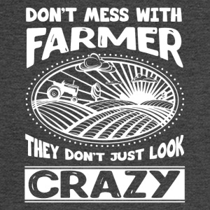 Don't Mess With Farmer They Don't Just Look Crazy - Men's Long Sleeve T-Shirt