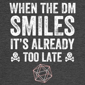 when the dm smiles it's already too late - Men's Long Sleeve T-Shirt