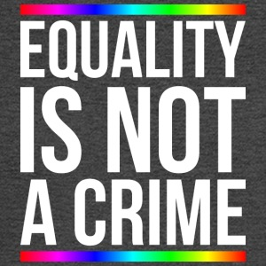 Equality is not a crime - Men's Long Sleeve T-Shirt