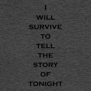 I Will Survive (Black) - Men's Long Sleeve T-Shirt