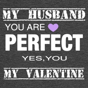 VALENTINES DAY TEE MY HUSBAND PERFECT - Men's Long Sleeve T-Shirt