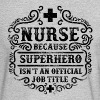 Nurse Funny Superhero Quote - Nursing Humor - Men's Long Sleeve T-Shirt