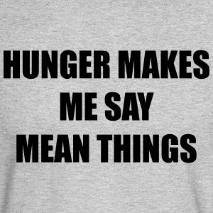 Hunger makes me say mean things - Men's Long Sleeve T-Shirt