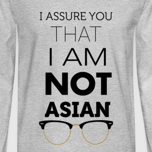 I'm not Asian - Men's Long Sleeve T-Shirt