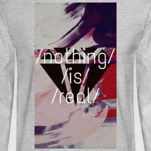 nothing is real - Men's Long Sleeve T-Shirt