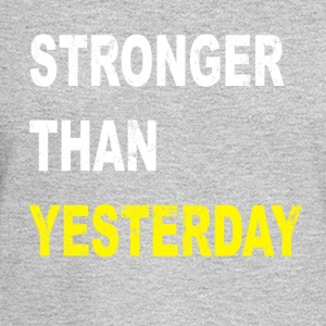 stronger than yesterday - Men's Long Sleeve T-Shirt