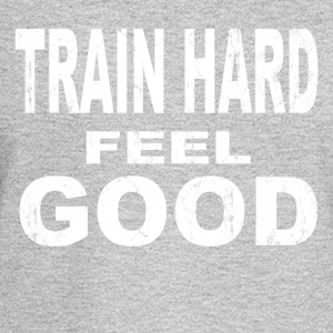 train hard feel good - Men's Long Sleeve T-Shirt