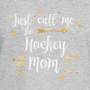 Just Call Me The Sports Hockey Mom funny gift - Men's Long Sleeve T-Shirt