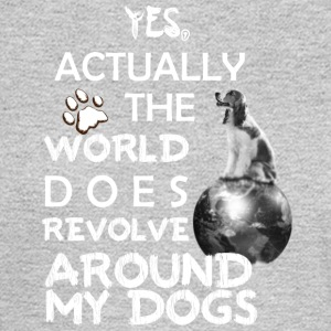 YES Actually the world does revolve around my DOG - Men's Long Sleeve T-Shirt