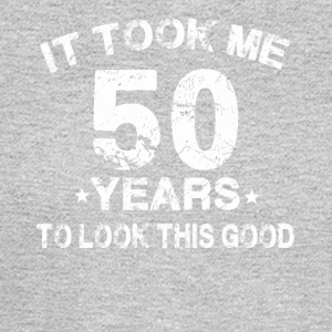 It took me 50 years to look this good - Men's Long Sleeve T-Shirt