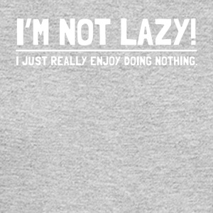 NOT LAZY - Men's Long Sleeve T-Shirt