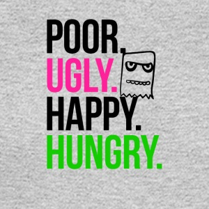 Poor Ugly Happy Hungry - Men's Long Sleeve T-Shirt