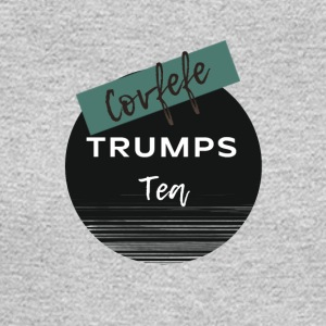 Covfefe Trumps Tea. Coffee Lovers Know. - Men's Long Sleeve T-Shirt