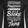 You can't buy happiness but you can buy books - Men's Long Sleeve T-Shirt