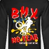 BMX No FEAR - Men's Long Sleeve T-Shirt