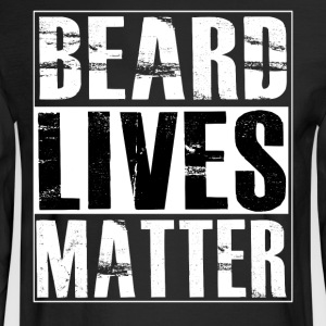 BEARD LIVES MATTER Bearded Men Shirts - Men's Long Sleeve T-Shirt