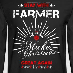 Stay with Farmer T Shirts - Men's Long Sleeve T-Shirt