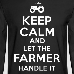 Keep calm Farmer T Shirts - Men's Long Sleeve T-Shirt