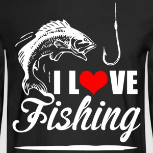 I LOVE FISHING - Men's Long Sleeve T-Shirt