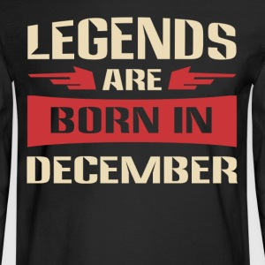 Legends are born in December - Men's Long Sleeve T-Shirt