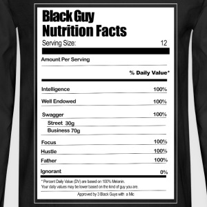 Black Guy Nutrition Facts - Men's Long Sleeve T-Shirt