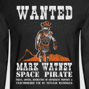 Mark Watney: Space Pirate - The Martian - Men's Long Sleeve T-Shirt