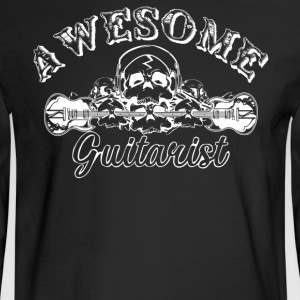 Awesome Guitarist Shirt - Men's Long Sleeve T-Shirt