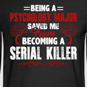 Being A Psychology Major Shirt - Men's Long Sleeve T-Shirt
