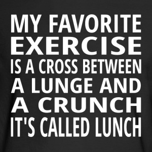 My Favorite Exercise Is Lunch - Men's Long Sleeve T-Shirt