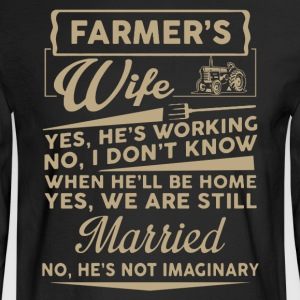 Farmer Wife Shirt - Men's Long Sleeve T-Shirt