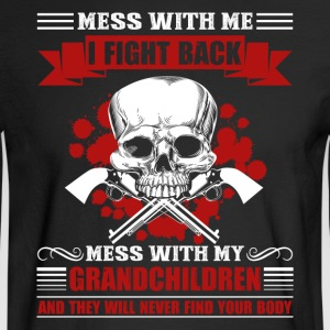 Don't Mess With My Grandkids Shirt - Men's Long Sleeve T-Shirt