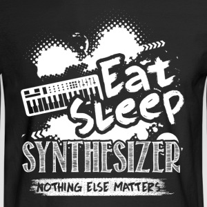EAT SLEEP SYNTHESIZER SHIRT - Men's Long Sleeve T-Shirt