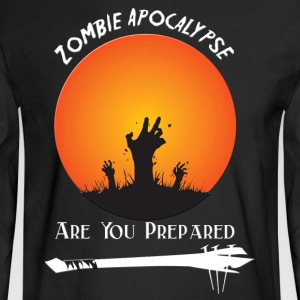 zombie Apocalypse Are You Prepared - Men's Long Sleeve T-Shirt