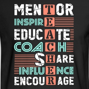 Teacher Acronym Shirt - Men's Long Sleeve T-Shirt