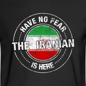Have No Fear The Iranian Is Here Shirt - Men's Long Sleeve T-Shirt