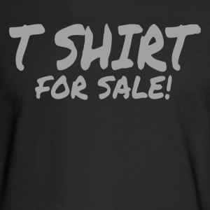 TSHIRT FOR SALE - Men's Long Sleeve T-Shirt