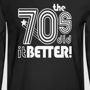 The 70 s Decade better - Men's Long Sleeve T-Shirt