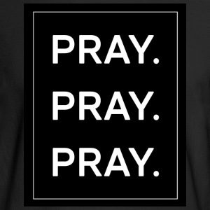 Pray - Men's Long Sleeve T-Shirt