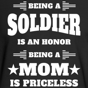 Being a soldier is an honor - Mom is priceless - Men's Long Sleeve T-Shirt