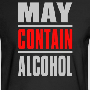 May Contain Alcohol - Men's Long Sleeve T-Shirt