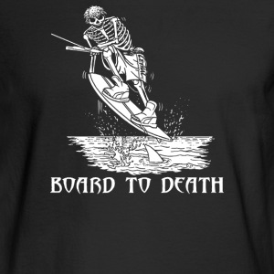 WAKEBOARD TO DEATH - Men's Long Sleeve T-Shirt