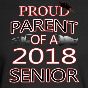 Proud Parent Of A 2018 Senior - Men's Long Sleeve T-Shirt