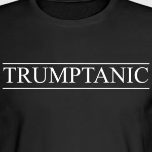 TRUMPTANIC - Men's Long Sleeve T-Shirt