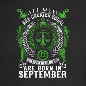 All men are created equal best born in September - Men's Long Sleeve T-Shirt